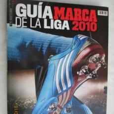 Coleccionismo deportivo: MARCA , GUIA DE LA LIGA 2010 !SALTAN CHISPAS ! MADRID Y SUDAFRICA 434 PAGINAS . Lote 190099135