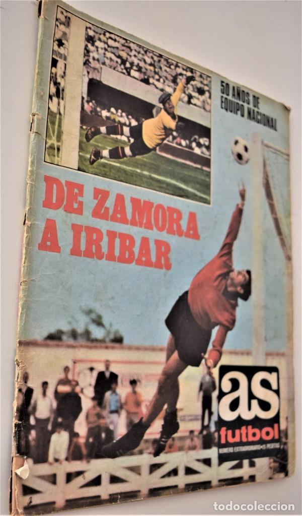 DE ZAMORA A IRIBAR - AS FÚTBOL, NÚMERO EXTRAORDINARIO 50 AÑOS DE EQUIPO NACIONAL (Coleccionismo Deportivo - Revistas y Periódicos - As)
