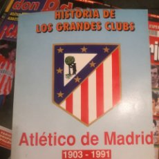 Coleccionismo deportivo: HISTORIA DE GRANDES CLUBES, ATLÉTICO DE MADRID 1903-1991, AS, COLECCIÓN COMPLETA.. Lote 190630902