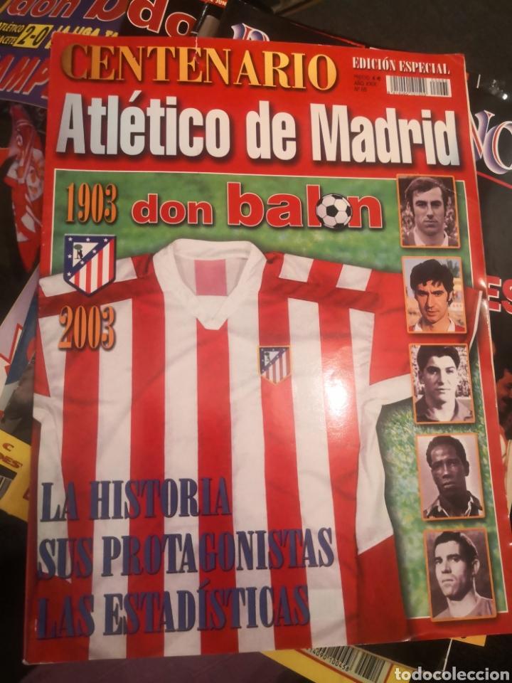 CENTENARIO, ATLÉTICO DE MADRID, DON BALÓN, EDICIÓN ESPECIAL N°65, AÑO XXXIX 1903-2003 (Coleccionismo Deportivo - Revistas y Periódicos - Don Balón)