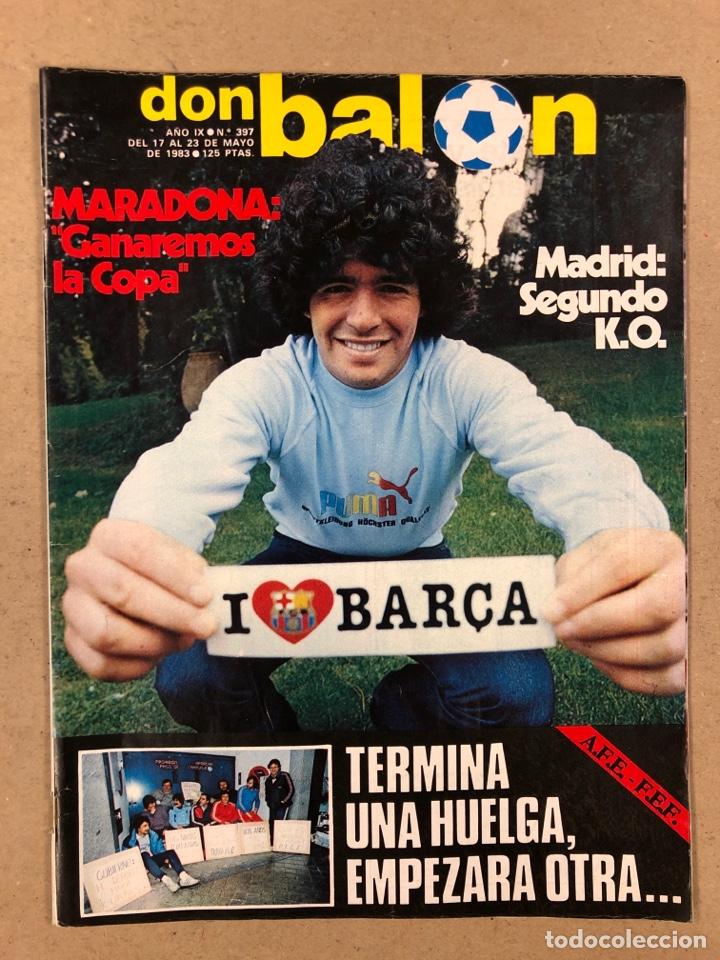 DON BALÓN N° 397 (MAYO 1983). MARADONA, SELECCIÓN ESPAÑOLA, MACHO FIGUEROA, REAL MADRID RECOPA (Coleccionismo Deportivo - Revistas y Periódicos - Don Balón)