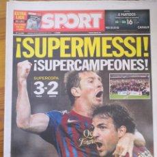 Coleccionismo deportivo: SPORT - 18 AGOSTO 2011 - SUPERMESSI- SUPERCAMPEONES - LAMENTABLE MOURINHO - MESSI EN PORTADA. Lote 191611238