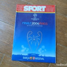 Collectionnisme sportif: REVISTA SPORT PREVIA A LA FINAL EN PARIS DE LA CHAMPIONS LEAGUE ENTRE BARÇA Y ARSENAL 2006. Lote 191629528