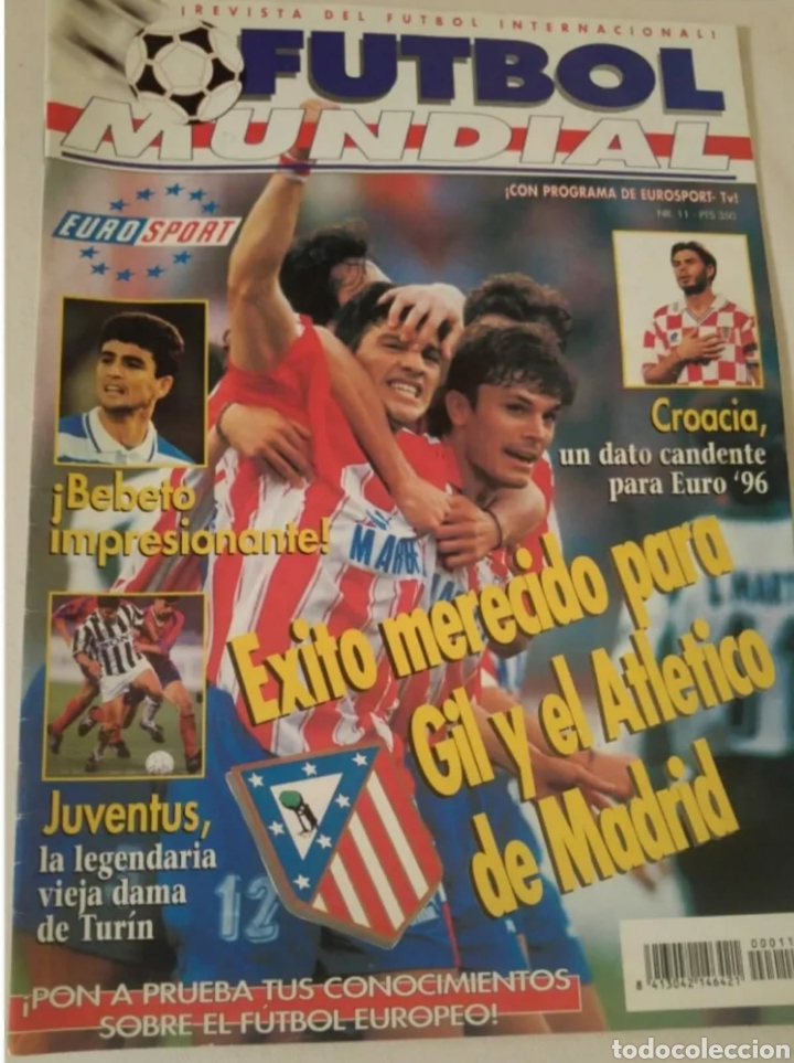 REVISTA EUROSPORT FÚTBOL INTERNACIONAL FÚTBOL MUNDIAL NÚMERO 11 (Coleccionismo Deportivo - Revistas y Periódicos - Sport)