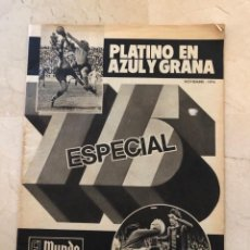 Coleccionismo deportivo: (MS)MUNDO DEPORTIVO(NOVIEMBRE-1974) EXTRA ESPECIAL 75 ANIVERSARIO F.C.BARCELONA-BARÇA.. Lote 192130125