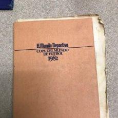 Coleccionismo deportivo: PERIÓDICOS MUNDO DEPORTIVO DE LA COPA DEL MUNDO DE FÚTBOL AÑO 1982. Lote 192250253