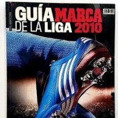 Coleccionismo deportivo: GUÍA MARCA DE LA LIGA 2010 TEMPORADA 2009 2010 - LA LIGA, MADRID Y SUDÁFRICA. Lote 192344933