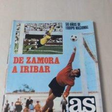 Coleccionismo deportivo: AS FUTBOL NUMERO EXTRAORDINARIO 50 AÑOS DE EQUIPO NACIONAL. DE ZAMORA A IRIBAR. TIENE POSTER CENTRAL. Lote 192449170