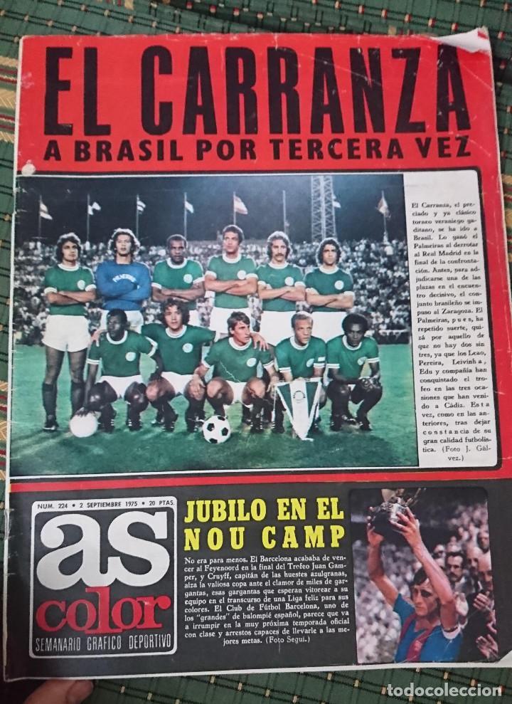 ANTIGUA REVISTA FUTBOL AS COLOR Nº 224 2 DE SEPTIEMBRE 1975 POSTER CENTRAL AMANCIO Y POSTER VALENCIA (Coleccionismo Deportivo - Revistas y Periódicos - As)