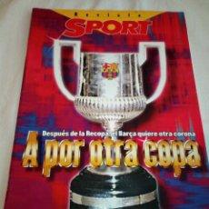 Coleccionismo deportivo: 18-REVISTA SPORT, A POR OTRA COPA, LIGA 97-98. Lote 193759721