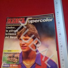 Coleccionismo deportivo: TUBAL GARY LINEKER MARCA SUPERCOLOR 11 5 OCTUBRE 1986 POSTER ATHLETIC DE BILBAO 450 GRS U22. Lote 193957635