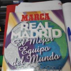 Coleccionismo deportivo: MARCA REAL MADRID EL MEJOR EQUIPO DEL MUNDO SIN CROMOS. Lote 194113435