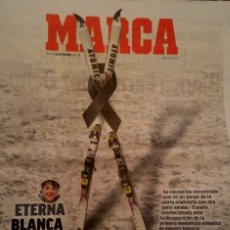 Coleccionismo deportivo: PERIODICO MARCA FALLECE BLANCA FERNANDEZ OCHOA. Lote 194889042