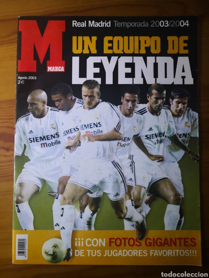 SUPLEMENTO DIARIO MARCA REAL MADRID 2003/2004 UN EQUIPO DE LEYENDA (Coleccionismo Deportivo - Revistas y Periódicos - Marca)