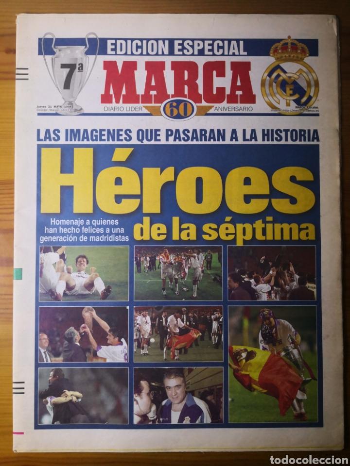 HISTÓRICO DIARIO MARCA HEROES DE LA SÉPTIMA REAL MADRID 21 MAYO 1998 (Coleccionismo Deportivo - Revistas y Periódicos - Marca)