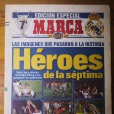 Coleccionismo deportivo: HISTÓRICO DIARIO MARCA HEROES DE LA SÉPTIMA REAL MADRID 21 MAYO 1998. Lote 195060181