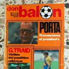 Coleccionismo deportivo: REVISTA DON BALON Nº306 AGOSTO 1981 FÚTBOL VINTAGE - PÓSTER CASTELLÓN 1981-1982 81/82 - . Lote 195149165