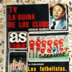 Coleccionismo deportivo: REVISTA AS COLOR Nº547 NOVIEMBRE 1981 - PÓSTER CLUB ATLÉTICO OSASUNA 81/82 - FÚTBOL VINTAGE. Lote 195149388