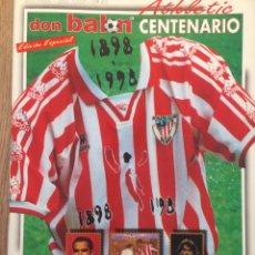 Coleccionismo deportivo: DON BALÓN, CENTENARIO ATHLETIC (1898 - 1998). Lote 195185192