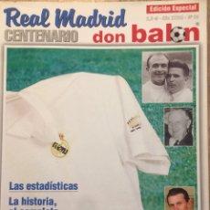 Coleccionismo deportivo: DON BALÓN, CENTENARIO REAL MADRID. Lote 195186860