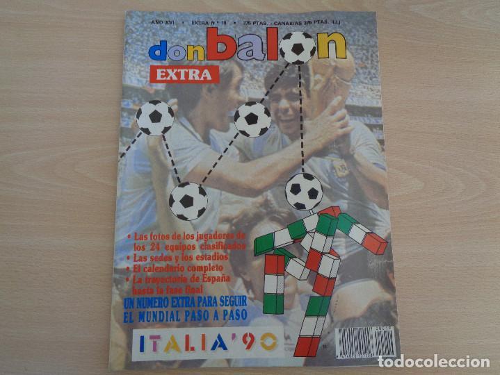 DE KIOSKO. EXTRA DON BALÓN NÚM. 19 MUNDIAL ITALIA 90. COMO NUEVO (Coleccionismo Deportivo - Revistas y Periódicos - Don Balón)