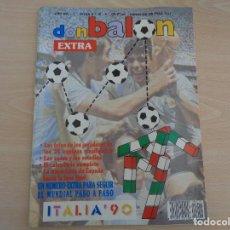 Coleccionismo deportivo: DE KIOSKO. EXTRA DON BALÓN NÚM. 19 MUNDIAL ITALIA 90. COMO NUEVO. Lote 195226737