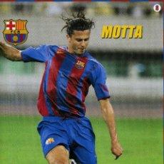 Coleccionismo deportivo: MOTTA - F. C. BARCELONA. Lote 195299545