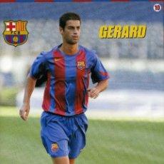 Coleccionismo deportivo: GERARD - F. C. BARCELONA. Lote 195299701