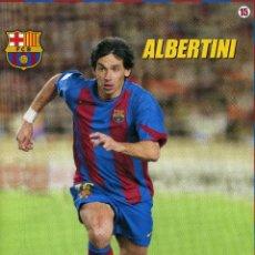 Coleccionismo deportivo: ALBERTINI - F. C. BARCELONA. Lote 195300133