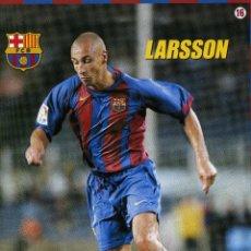 Coleccionismo deportivo: LARSSON - F. C. BARCELONA. Lote 195300247