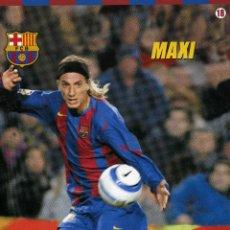 Coleccionismo deportivo: MAXI - F. C. BARCELONA. Lote 195300428