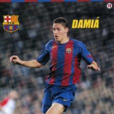 Coleccionismo deportivo: DAMIÁ - F. C. BARCELONA. Lote 195300488