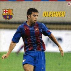 Coleccionismo deportivo: OLEGUER - F. C. BARCELONA. Lote 195300626