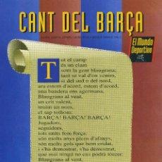 Coleccionismo deportivo: CANT DEL BARÇA - F. C. BARCELONA. Lote 195300908