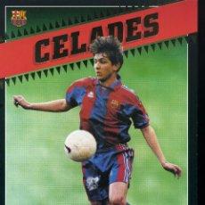 Coleccionismo deportivo: CELADES - F. C. BARCELONA . Lote 195303893