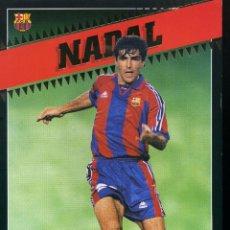 Coleccionismo deportivo: NADAL - F. C. BARCELONA . Lote 195303972