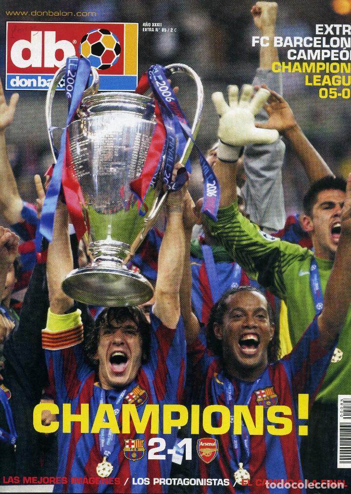 DON BALON - FINAL CHAMPIONS 2006 - FC BARCELONA & ARSENAL (Coleccionismo Deportivo - Revistas y Periódicos - Don Balón)