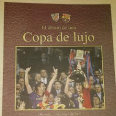 Coleccionismo deportivo: FINAL COPA DEL REY 2008-2009 - COPA DE LUJO. Lote 195359876