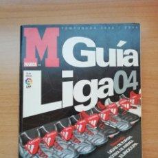 Coleccionismo deportivo: GUÍA MARCA DE LA LIGA 2004. Lote 195406732