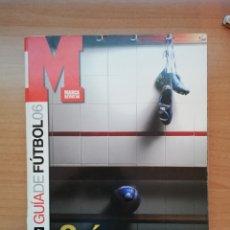 Coleccionismo deportivo: GUÍA MARCA DE LA LIGA 2006. Lote 195409043