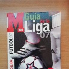Coleccionismo deportivo: GUÍA MARCA DE LA LIGA 2007. Lote 195410622
