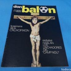 Coleccionismo deportivo: REVISTA DON BALÓN NÚMERO 71, AÑO 1977. LA SEMANA DE LA CRUYCIFIXIÓN. Lote 195456711