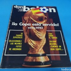 Coleccionismo deportivo: REVISTA DON BALÓN NÚMERO 328, AÑO 1982. ¡LA COPA ESTÁ SERVIDA. Lote 195459132