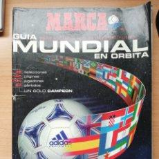Coleccionismo deportivo: GUÍA MARCA DEL MUNDIAL DE FRANCIA 98. Lote 195466348
