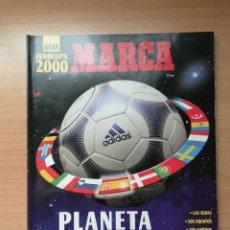 Coleccionismo deportivo: GUÍA MARCA DE LA EUROCOPA BÉLGICA Y PAÍSES BAJOS 2000. Lote 195470351