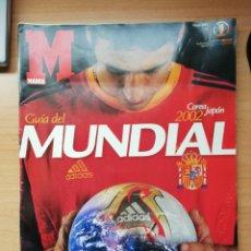 Coleccionismo deportivo: GUÍA MARCA DEL MUNDIAL DE COREA Y JAPÓN 2002. Lote 195472455