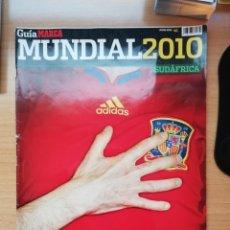 Coleccionismo deportivo: GUÍA MARCA DEL MUNDIAL DE SUDÁFRICA 2010. Lote 195477445