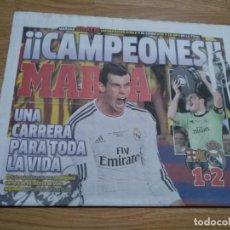 Coleccionismo deportivo: DIARIO MARCA 17 ABRIL 2014 EL REAL MADRID - CAMPEON COPA DEL REY 2013/2014 - BALE- BARÇA. Lote 195905511
