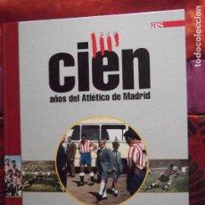 Coleccionismo deportivo: AS-ATLETICO DE MADRID-CIEN AÑOS-V70-127 PAGINAS-Nº2. Lote 196083683