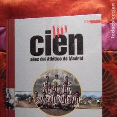Coleccionismo deportivo: AS-ATLETICO DE MADRID-CIEN AÑOS-V70-127 PAGINAS-Nº1-PRECINTADO. Lote 196085023